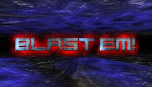 Blast Em! cover