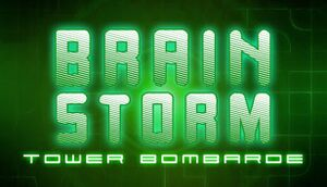 Brain Storm: Tower Bombarde cover