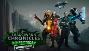Shadowrun Chronicles: INFECTED Director's Cut cover
