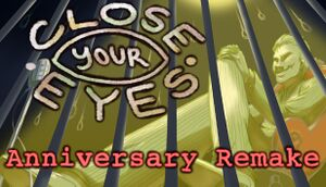 Close Your Eyes: Anniversary Remake cover