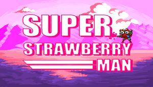 Super Strawberry Man cover