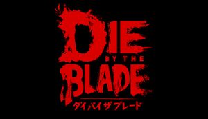 Die by the Blade cover