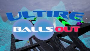 ULTIRE: Balls Out cover