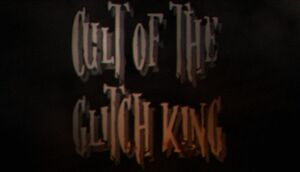 Cult of the Glitch King cover