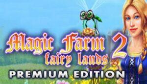 Magic Farm 2: Fairy Lands (Premium Edition) cover