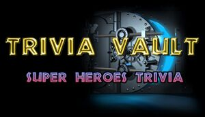 Trivia Vault: Super Heroes Trivia cover