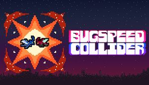 Bugspeed Collider cover