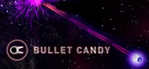 Bullet Candy cover