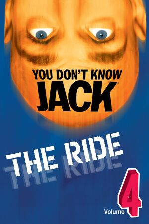 You Don't Know Jack: Volume 4 - The Ride cover
