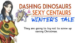 Dashing Dinosaurs & Sexy Centaurs: Winter's Tale cover