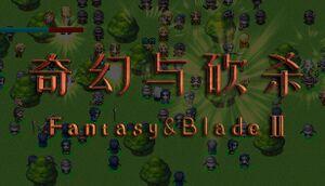 Fantasy & Blade II cover