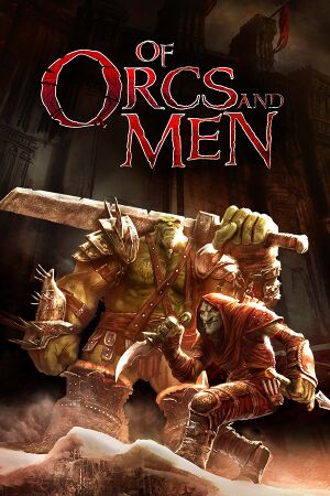 Of Orcs and Men cover
