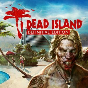 Dead Island: Definitive Edition cover