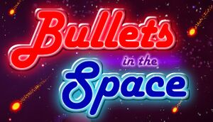 Bullets in the Space cover
