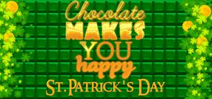 Chocolate Makes You Happy: St. Patrick's Day cover