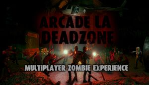 Arcade LA Deadzone cover