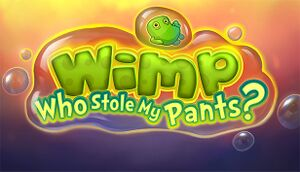 Wimp: Who Stole My Pants? cover