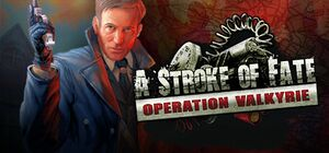A Stroke of Fate: Operation Valkyrie cover
