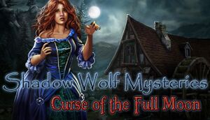Shadow Wolf Mysteries: Curse of the Full Moon Collector's Edition cover
