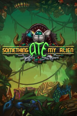 Something Ate My Alien cover