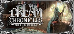 Dream Chronicles: The Chosen Child cover