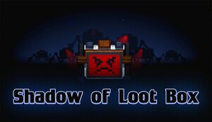 Shadow of Loot Box cover