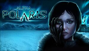 Alpha Polaris: A Horror Adventure Game cover