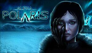 Alpha Polaris - A Horror Adventure Game cover.jpg