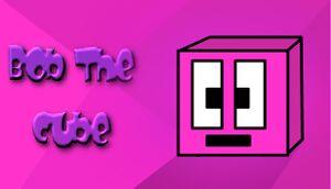 Bob the Cube cover