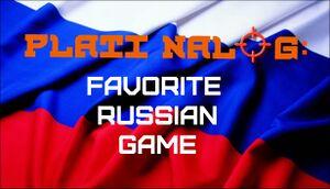 Plati Nalog: Favorite Russian Game cover