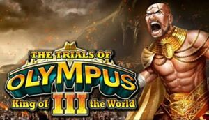 The Trials of Olympus III: King of the World cover