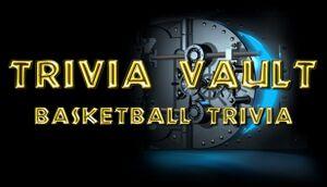Trivia Vault: Basketball Trivia cover