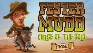 Fester Mudd: Curse of the Gold - Episode 1 cover