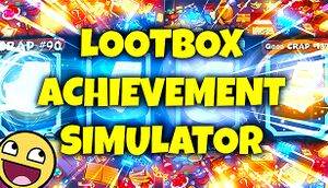 Loot Box Achievement Simulator cover
