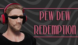 Pew Dew Redemption cover