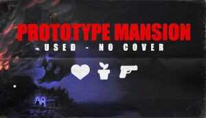 Prototype Mansion - Used No Cover cover