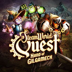 SteamWorld Quest: Hand of Gilgamech cover