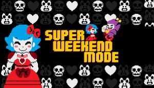 Super Weekend Mode cover