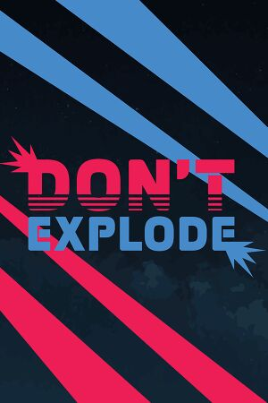 Don't Explode cover