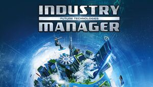 Industry Manager: Future Technologies cover
