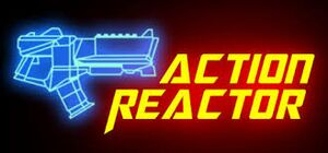 Action Reactor cover