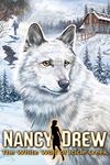 Nancy Drew: The White Wolf of Icicle Creek
