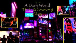 A Dark World: The Glowing City cover