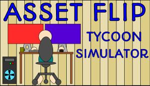 Asset Flip Tycoon Simulator cover