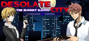 Desolate City: The Bloody Dawn Enhanced Edition cover