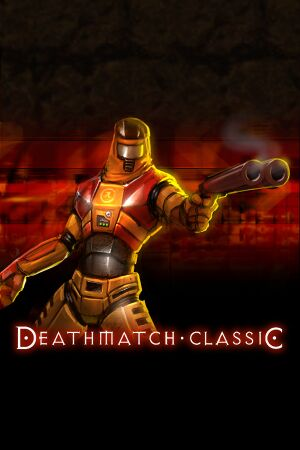 Deathmatch Classic cover