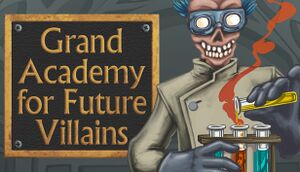 Grand Academy for Future Villains cover