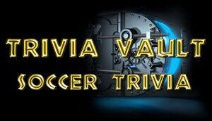 Trivia Vault: Soccer Trivia cover