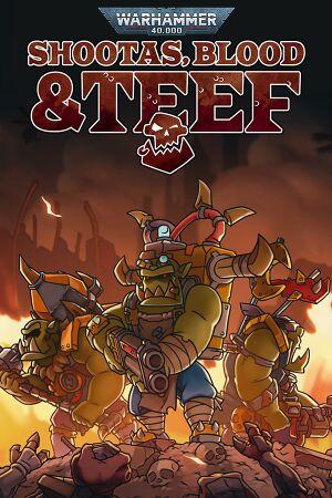 Warhammer 40,000:Shootas, Blood & Teef cover