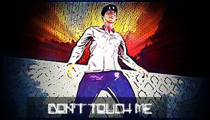 Don't touch me cover